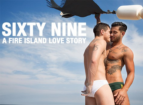 Sixty Nine: A Fire Island Love Story