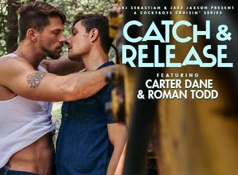 CATCH & RELEASE: Carter Dane & Roman Todd