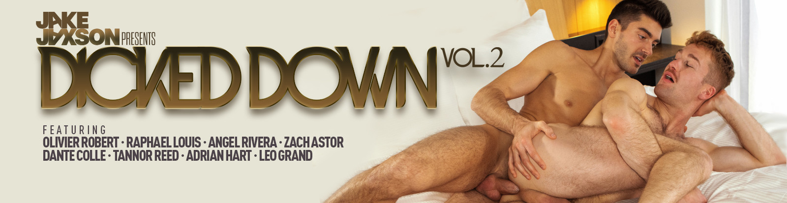 Dicked Down Volume 2 with Olivier Robert